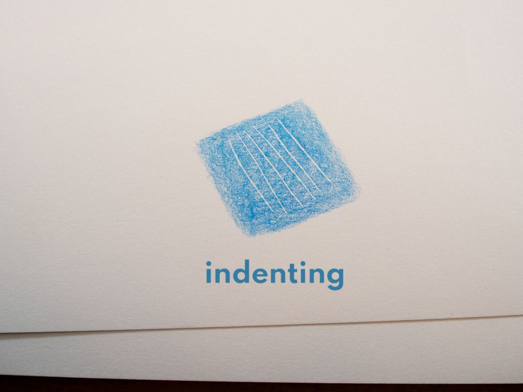indenting drawing techniques